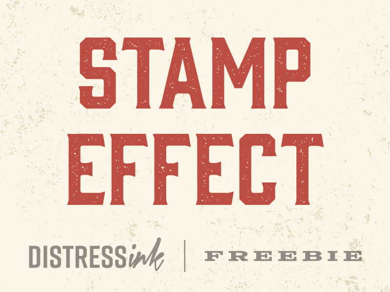 Stamp Effect Preview - DistressInk FREEBIE cover image